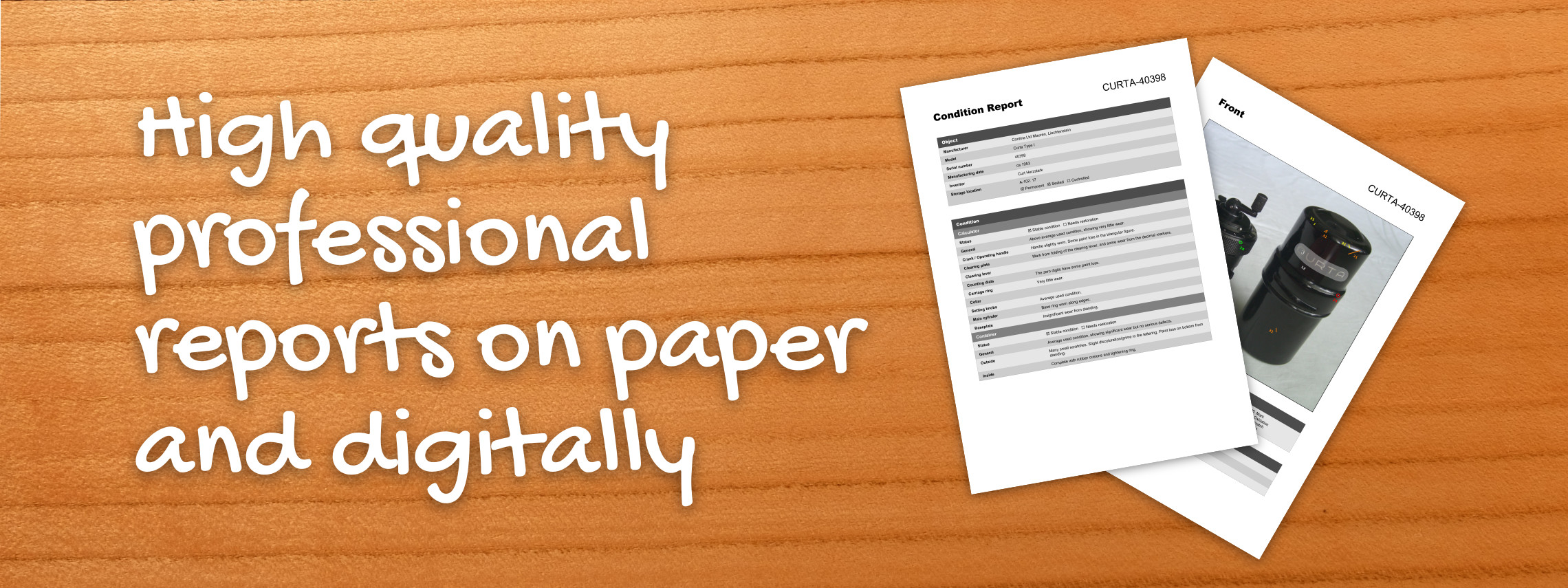 High quality professional reports on paper and digitally.